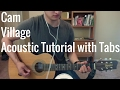 Cam - Village (Guitar Lesson/Tutorial with Tabs)