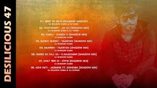 DJ Shadow Dubai   Desilicious 47   Audio Jukebox