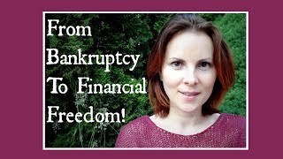 From Bankruptcy To Financial Freedom! Jane Orlov