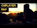 OnPlayer Rap - Sonhos ( Ft D-lemitt )