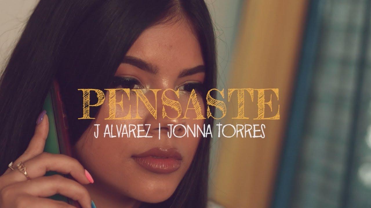 J ALVAREZ Y JONNA TORRES - PENSASTE (VIDEO OFICIAL) LEGADO