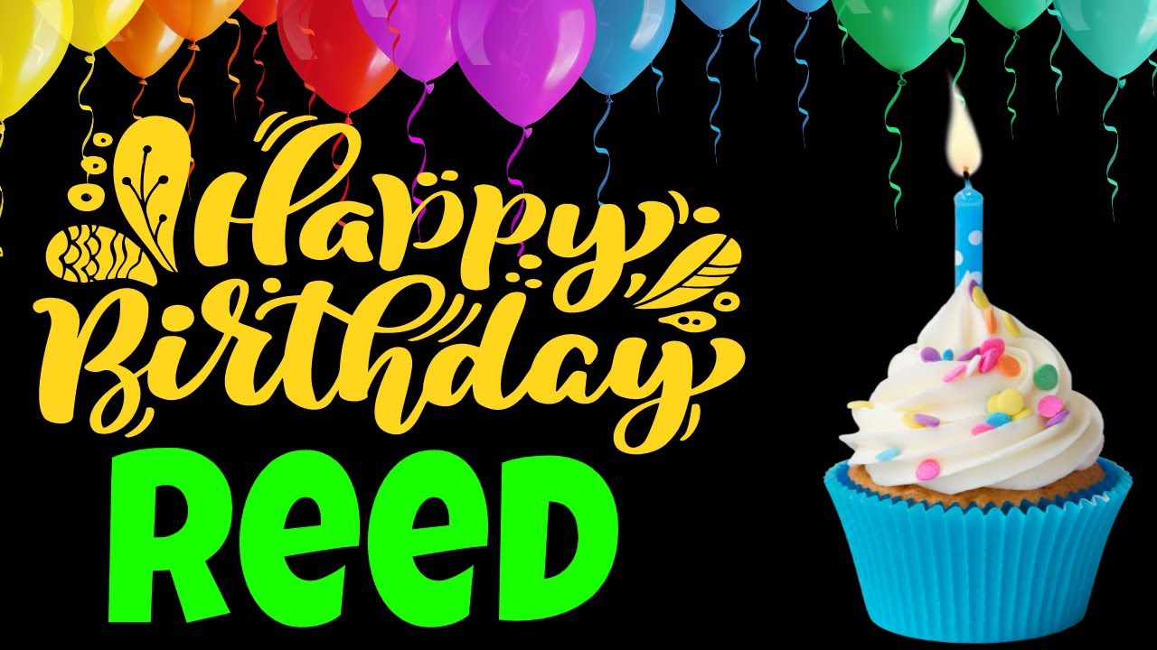 Happy Birthday Reed Song   Birthday Song for Reed   Happy Birthday Reed Song Download