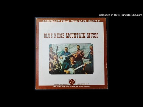 The Mountain Ramblers - Shady Grove - 1959 Alan Lomax Field Recording
