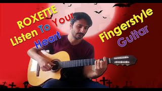 LISTEN TO YOUR HEART (Instrumental Roxette Classical guitar Cover)