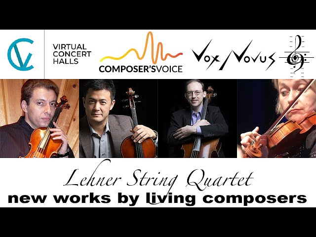 The Lehner String Quartet Presents New Works by Miguel Heatwole, Robert Voisey, and Benjamin Boone