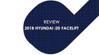 2018 Hyundai i20 Facelift Review.