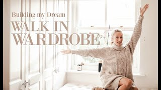 BUILDING MY DREAM WALK-IN WARDROBE!  // Designing the perfect closet // Fashion Mumblr