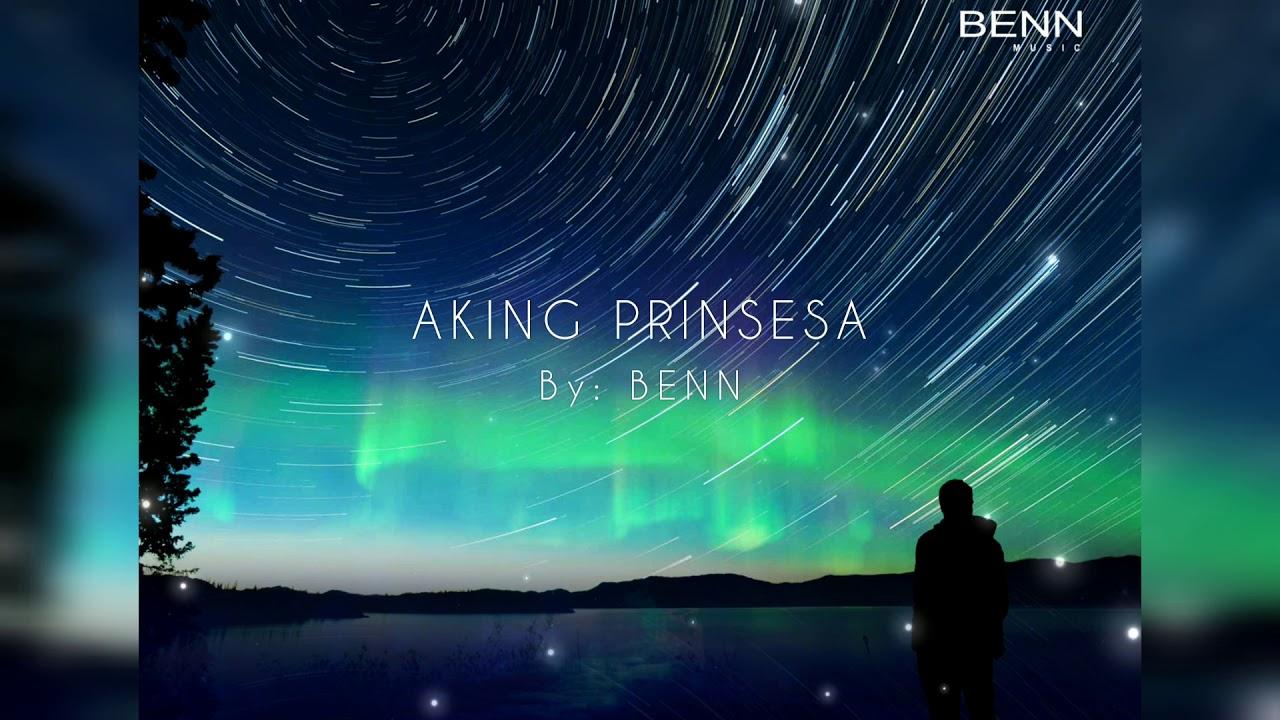 Download AKING PRINSESA - Benn (Official Lyric Video)