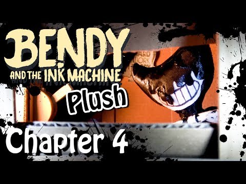 Bendy and The Ink Machine Plush Chapter 4