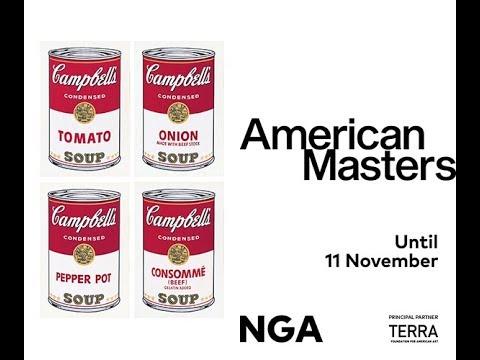 American Masters - National Gallery Of Australia 24 August Until 11 November 2018