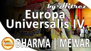 Europa Universalis 4 | Dharma | Mewar | 1.26 | прохождение