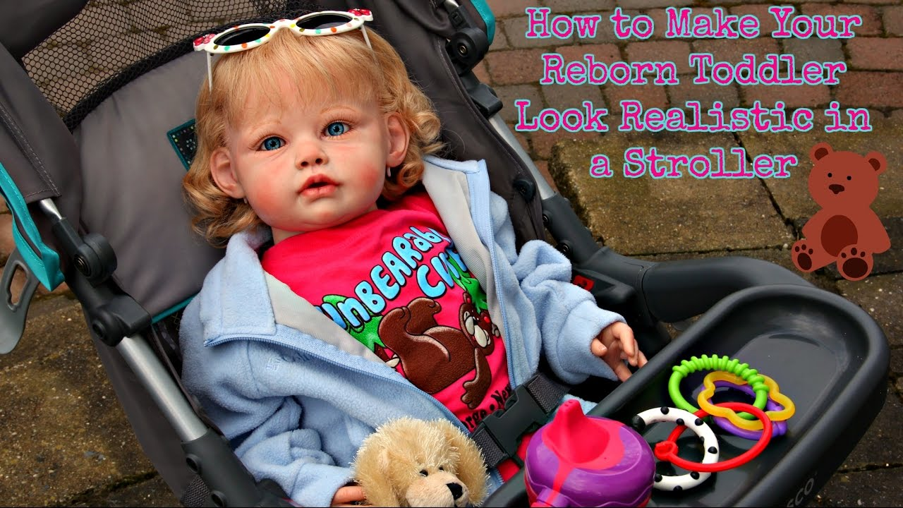 Newborn Stroller Tips On How To Make Your Reborn Toddler Look Realistic In