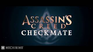 Assassin's Creed  Checkmate Fan Film