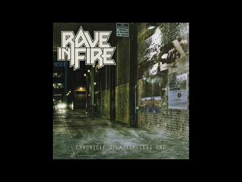 Rave in Fire - Chronicle Of A Timeless End [EP] (2018)