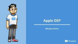 What is Apple DEP