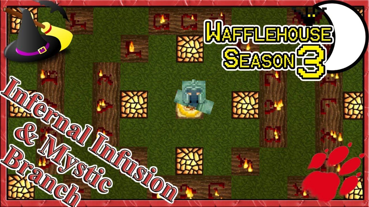 Infernal Infusion & Mystic Branch ~ WaffleHouse S3 #11 ~ Minecraft Witchery  Mod