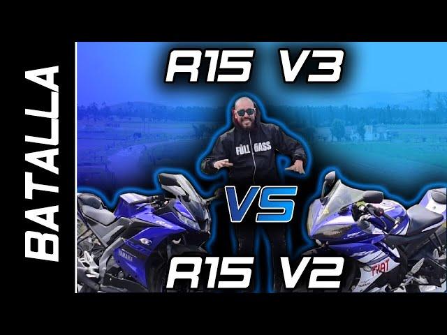 YAMAHA R15 V3 vs R15 V2 | DRAG RACE | BATALLA A MUERTE