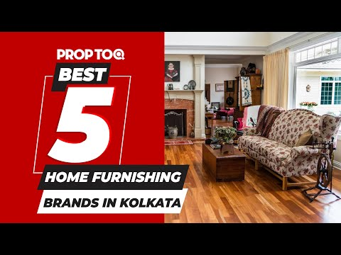 Best 5 Home Furnishing Brands in Kolkata