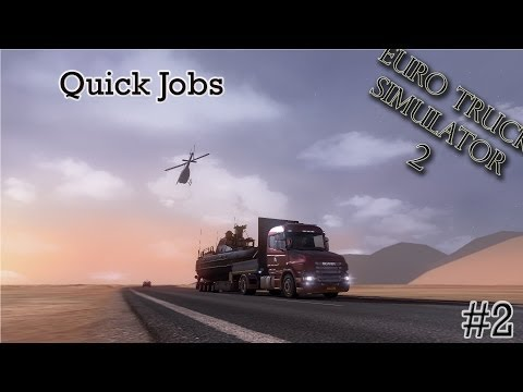 Euro Truck Simulator 2 - Quick Jobs (#2)