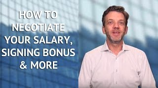 How to Negotiate Your Salary, Signing Bonus & More