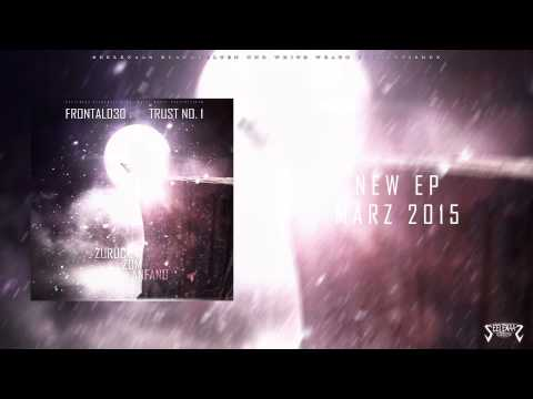 Frontal030 & Trust No. 1 - Nur 1 Schritt feat. Fargo45 -- EP Promotrack