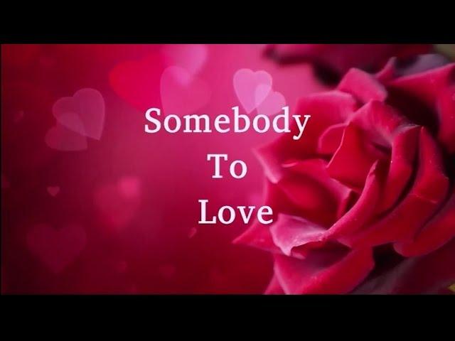 Somebody to Love Lyrics (Israel )