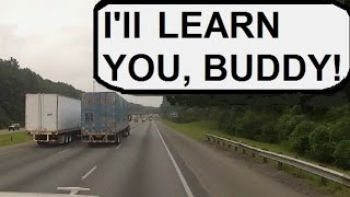 RUBBING IS TRUCKING part 1: Insane Trucker SideSwipes Dumb Werner Trucker (How Not to Pass!)