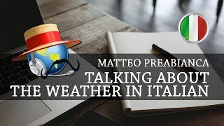 Learn Italian - Talking about the Weather