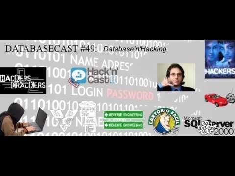 DatabaseCast 49: Database'n'Hacking