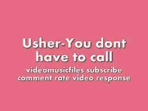 Usheryou dont have to call