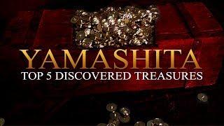 Top 5 Yamashita Discovered Treasures