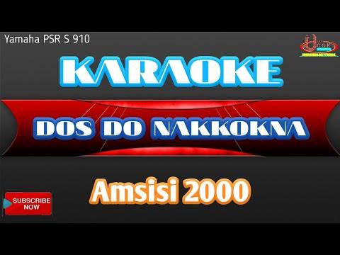 Karaoke DOS DO NAKKOKNA - Amsisi 2000