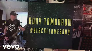 Bury Tomorrow - #BlackFlameBand (At the YouTube Space)