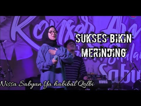 Nissa Sabyan Ya Habibal Qolbi Terbaru Live Kebumen