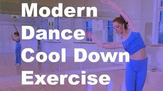 Cool down exercise stretches from dance class Modern Dance Workout