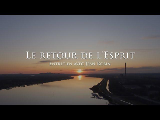 Jean Robin : Le retour de l'Esprit