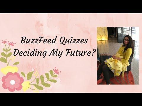BuzzFeed Quizzes Deciding My Future?