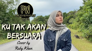 Download lagu KU TAK AKAN BERSUARA - NIKE ARDILA (COVER BY RUBY KHAN FT. RAY)