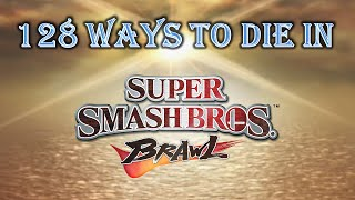 128 Ways to Die in Super Smash Bros. Brawl