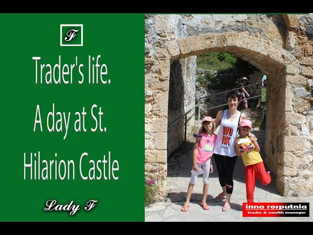 Trader's life. A day at St. Hilarion Castle