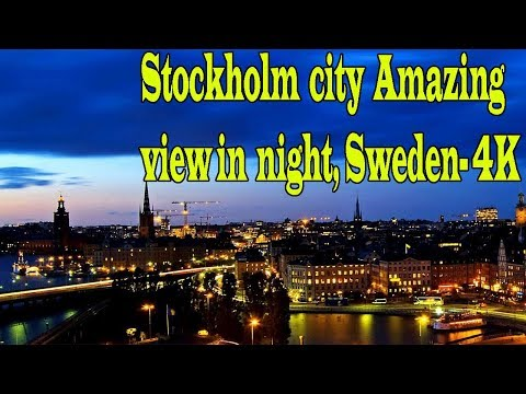 Stockholm city Amazing view in night,Sweden-4K