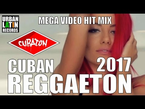 CUBAN REGGAETON 2017 ► MEGA HIT MIX ►...
