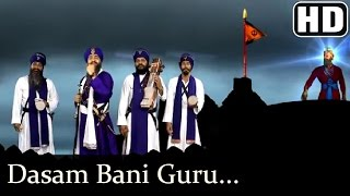 Dasam Bani Guru Gobind Singh Ji - Giani Tarsem Singh Moranwali (IGMDJ)