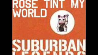 Watch Suburban Legends Rose Tint My World video