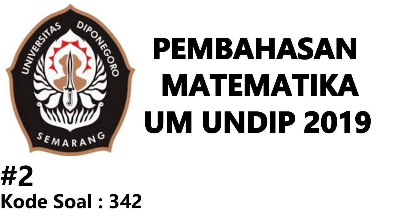 Pembahasan Matematika UM UNDIP 2019