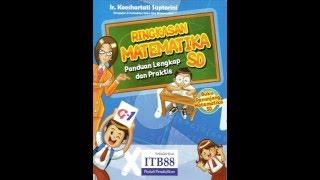 Ringkasan Buku Pelajaran Matematika SD - Koeshartati Saptorini