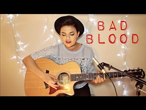 Bad Blood - Taylor Swift ft. Kendrick Lamar Cover