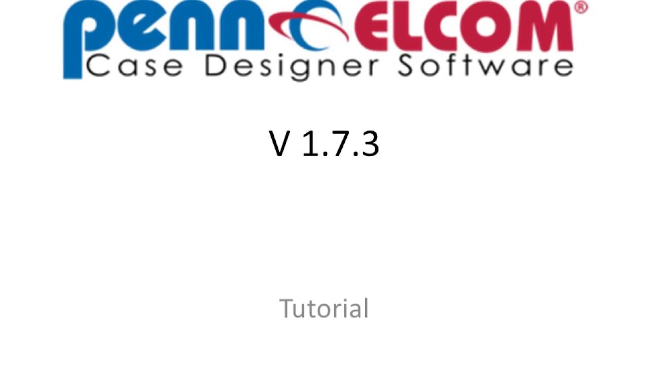 Penn Elcom Casedesigner Tutorial 2017 English Version Youtube