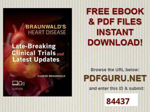 Braunwald Heart Disease 10th Edition Pdf Free Download