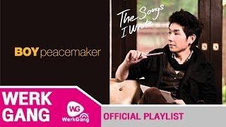 รวมเพลงเพราะๆ Boy Peacemaker (The songs I Wrote)